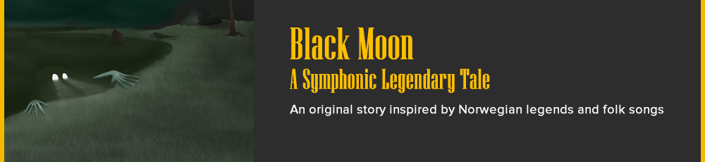 Black Moon - A Symphonic Legendary Tale